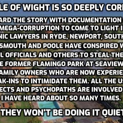 The Isle of Wight is so corrupt it's UNBELIEVABLE