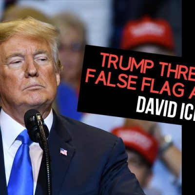 Trump Threatening False Flag Attacks - David Icke