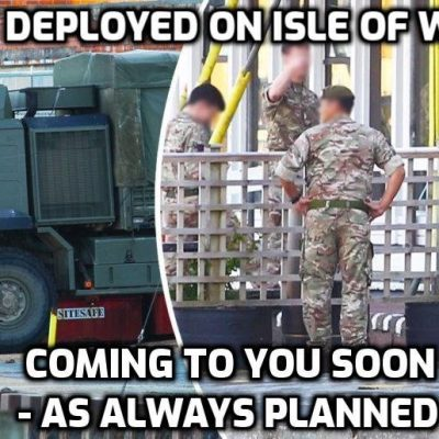 Army deployed on the Isle of Wight (where I live) to impose 'virus' restrictions - this is the next stage and it was always coming from day one. WAKE UP PEOPLE
