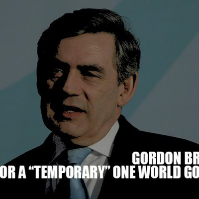 Gordon Brown Calls For Temporary One World Government