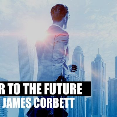 A Letter to the Future By The Corbett Report