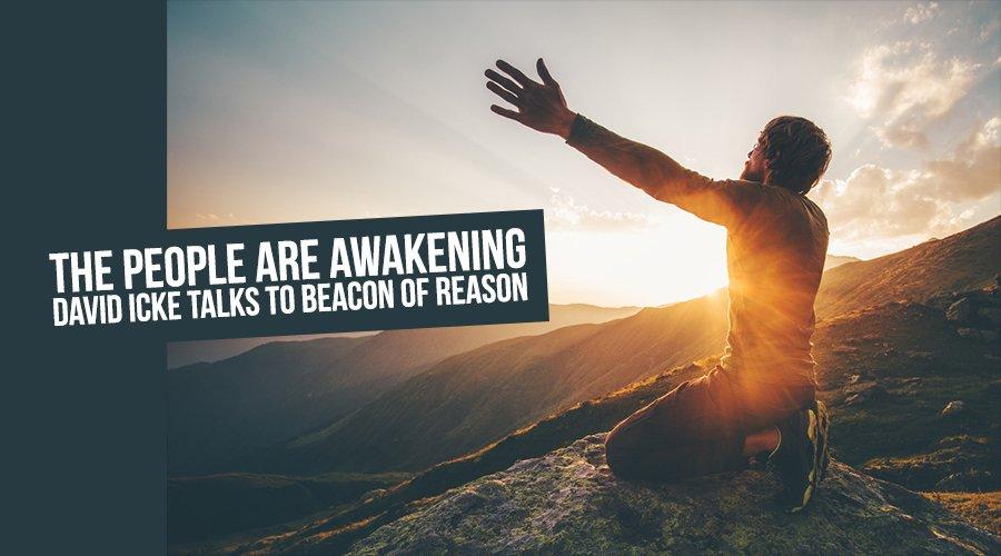 The People Are Awakening - David Icke Talks To Beacon Of Reason Podcast