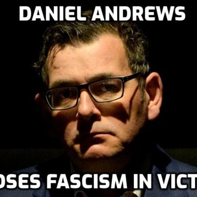 IF Law Exists Daniel Andrews and Victoria Police MUST Face Charges