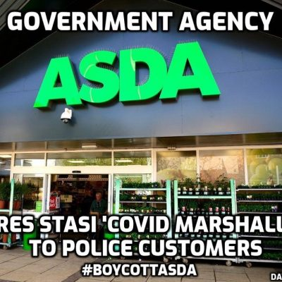 BOYCOTT ASDA as supermarket hires 1000 'Covid Marshals' #boycottAsda