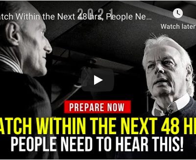 Watch within the next 48 hours - People need to know - David Icke