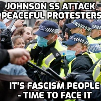 Johnson SS Attack Peaceful Protesters - It's Fascism People - Time To Face It