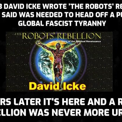 David Icke calling current events in 1993 - The Robots' Rebellion