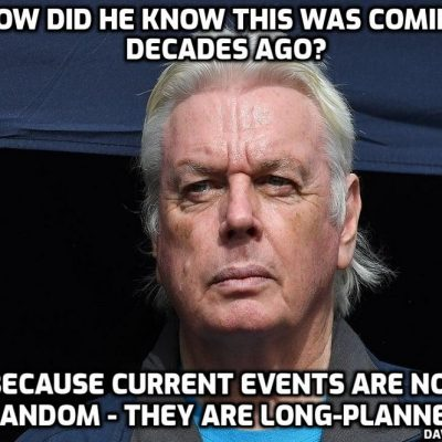 David Icke's prophetic words in the first lockdown - and what he said about how we get out of this tyranny still stands and always will
