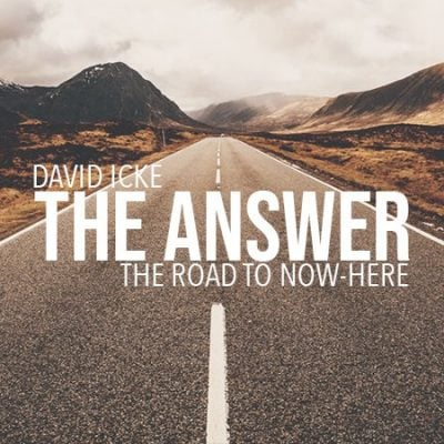 DAVID ICKE - THE ANSWER (The Road To Now-Here) Documentary