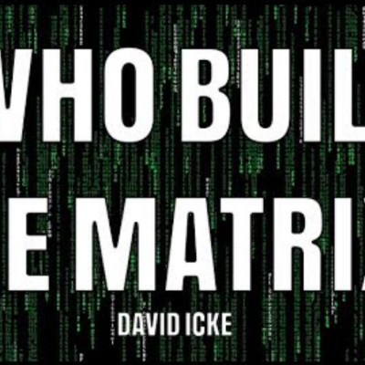 Who Built The Matrix? - David Icke (2017)