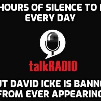 "Why have TalkRADIO in the UK banned David Icke from appearing since the 'pandemic' began when one of its presenters says: ""We're not big on censorship here at talkRADIO, the home of free speech … we give everyone a fair hearing, the lockdown cheerleaders and the lockdown sceptics get equal billing'? Maybe you'd like to ask them: Twitter @talkRADIO"