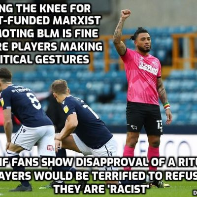 Woke Millwall and football establishment target the right of fans to boo the pre-game ritual homage to billionaire-funded BLM promoting a racist form of Marxism. Taking the knee? Taking the piss more like
