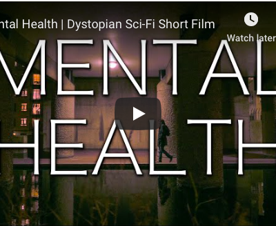 Mental Health - Dystopian Sci-Fi Short Film