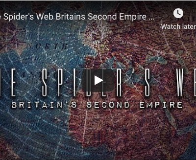 The Spider's Web - Britain's Second Empire - True Story Documentary Channel