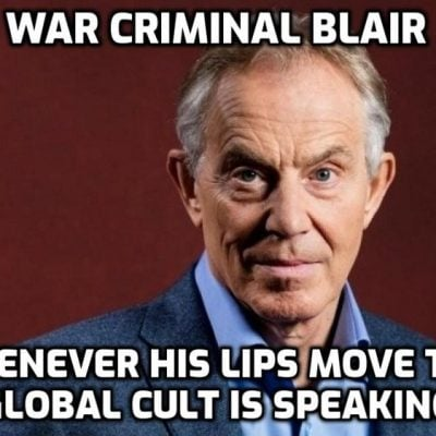 War Criminal Blair's 'Institute for Global Change' (see World Economic Forum, Klaus Schwab and Bill Gates) promotes the Cult agenda for global dictatorship (of course it does - global tyranny is the 'New Necessary')
