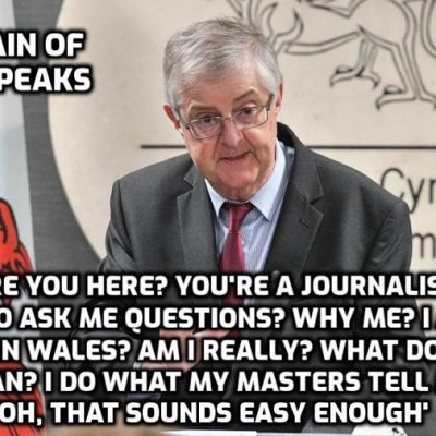 Welsh 'leader' Drakeford, who wouldn't be the brightest man in the room if no one else was there, tells the entire population of Wales that life as they have known it is over - a classic example seen globally of the utterly clueless parroting the agenda orchestrated by psychopaths. It is 'over' because the Global Cult triggered the 'pandemic' scam to cause it to be 'over'