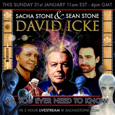 David Icke Livestream Today All You Ever Needed To Know – David Talks With Sacha Stone And Sean Stone