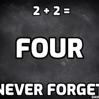 Current events exactly - 2 + 2 = 5. No it doesn't - it equals FOUR
