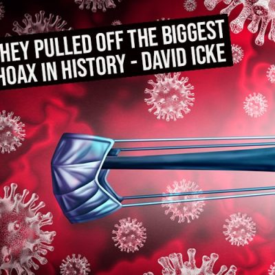 This Is How They Pulled Off The Biggest Hoax In History - David Icke