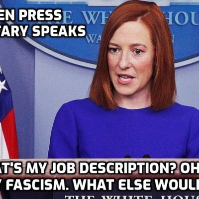 Arrogant Biden Press Secretary says the administration supports censorship of free speech - So glad she told us or we never would have known