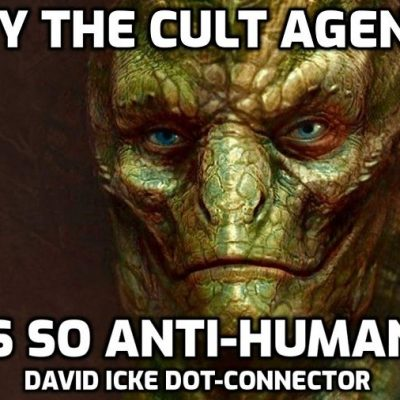 Why The Cult Agenda Is So Anti-Human - David Icke Dot-Connector Videocast