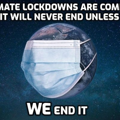 Climate lockdowns are coming if you keep taking this shit - 'Equivalent of Covid lockdown emissions drop needed every two years' - study