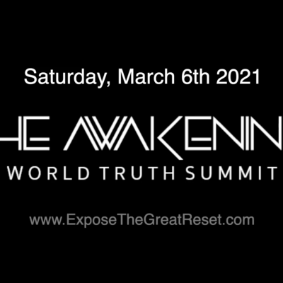 TODAY - David Icke live-streamed on the Second Awakening World Truth Summit – 5pm UK time and 12 noon Toronto