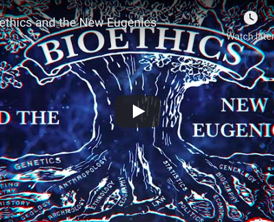Bioethics and the New Eugenics