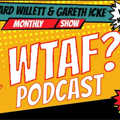 The WTAF Podcast with Rich & Gaz