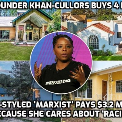 Black Lives Matter co-founder and self-proclaimed 'Marxist' Patrisse Khan-Cullors has so far bought FOUR high-end homes for $3.2 million. How very Marxist. Thank goodness many black people are seeing through this transparent Cult-funded crap