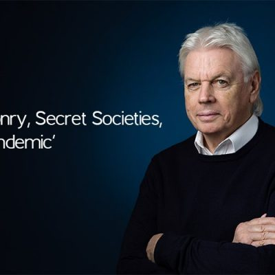 Freemasonry, Secret Societies, & The 'Pandemic' - David Icke