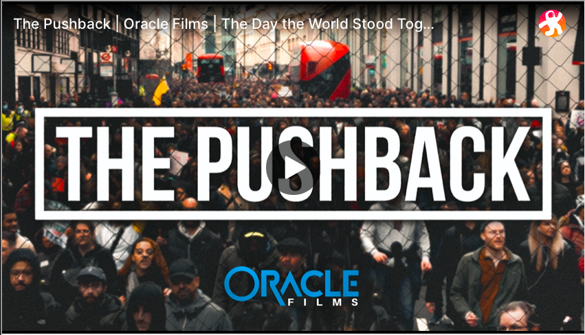 The Pushback | Oracle Films | The Day the World Stood Together #DareToThink