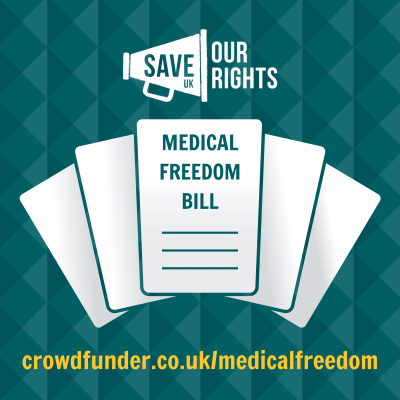 Help us SPREAD THE WORD and save our MEDICAL FREEDOM! - Save Our Rights UK