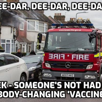 FIRE CREWS getting information from the NHS about people who have not had the DNA-manipulating jab and going to their homes to try to persuade them to have it - You are a BLOODY DISGRACE. Put the fires out - that's your job - not being agents of fascism