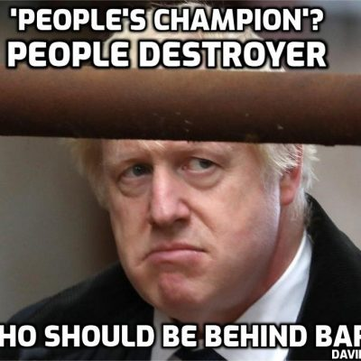 Mail on Sunday comment: 'The Tories, especially Boris, are now the REAL People's Party' - Yes he's only destroyed the British economy, destroyed the lives of tens of millions, deleted freedom for fascism, sought to enforce a body-changing fake 'vaccine', and condemned children to an ongoing nightmare. He's the 'People's Champion' who is heading for Nuremberg. Politics changes NOTHING for the better - WE have to do it through non-cooperation with tyranny