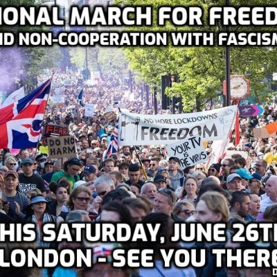 London this Saturday, June 26th - the national march for freedom and non-cooperation with fascism. For all our sakes and especially the children the tyranny must end and it won't end unless WE end it