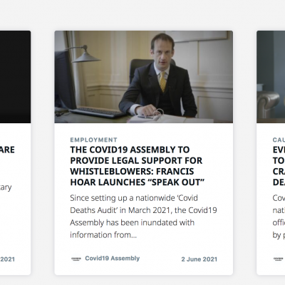 Covid Whistleblower Service: Barrister Francis Hoar on the Covid19 Assembly's 'Speak Out' Service