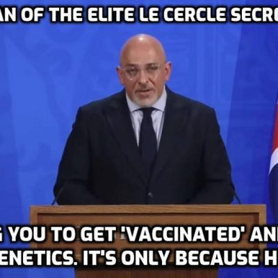 UK government lie-fest fronted by fake 'vaccine' minister Zahawi, a chairman of elite Le Cercle secret society that locks into the Global Cult network. Just a coincidence, nothing to worry about