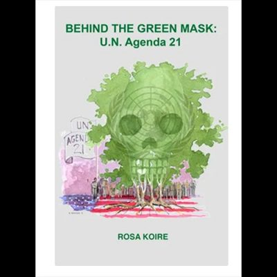 In Honor of Rosa Koire, Truth teller, author of Behind the Green Mask, who passed away on Memorial Day, May 31, 2021