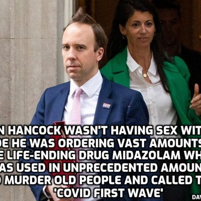 Midazolam, the end of life drug, was bought in vast qualities by Hancock and the UK government and was used in the spring of 2020 in quantities never seen before to murder old people en masse and call it the 'first wave' of 'Covid' - here is the scandal in the words of many people starting with the exchange between Conservative MP Dr Luke Evans and Hancock in which the scam was revealed beforehand in the official language of the UK parliament