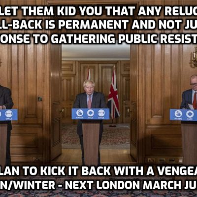 Report: Johnson to scrap quarantine from 'amber-list' countries for double-jabbed Britons, make face masks voluntary and end the schools 'bubble' system on latest 'Freedom Day' July 19th. If this happens the phenomenal numbers on the London marches will have played a massive part and the general reaction to the ditching of June 21st 'Freedom Day'. But we MUST keep the pressure on and not fall for the trap that an easing is anything but temporary before kicking back a few weeks hence. Next London march - July 24th