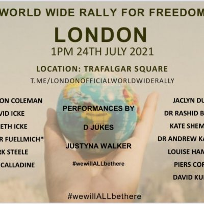WORLD WIDE RALLY FOR FREEDOM LONDON 1PM TODAY OFFICIAL ANNOUNCEMENT