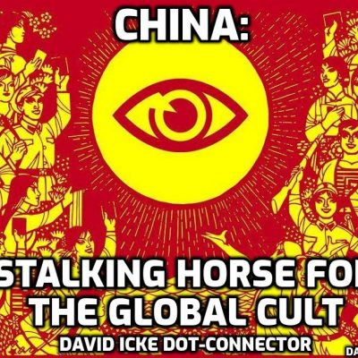 China: Stalking Horse For The Global Cult - David Icke Dot-Connector Videocast
