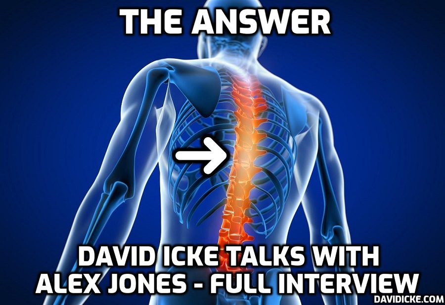 The Answer - David Icke Talks With Alex Jones - Full Interview