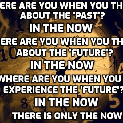 Eternal Life is the Eternal Now - 'time' is an illusion of human perception yet controls human perception