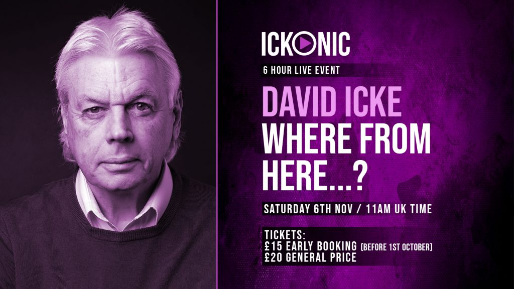 David Icke - Where From Here? 6 Hour Live Event - Saturday November 6th 2021