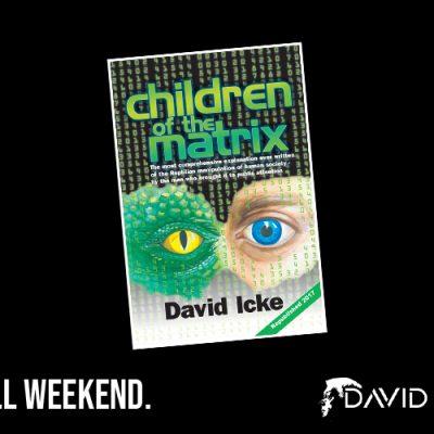 Children Of The Matrix - £10/$10 All Weekend